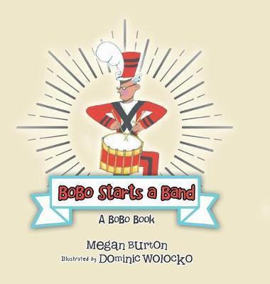 Bobo Starts a Band by Megan Burton image