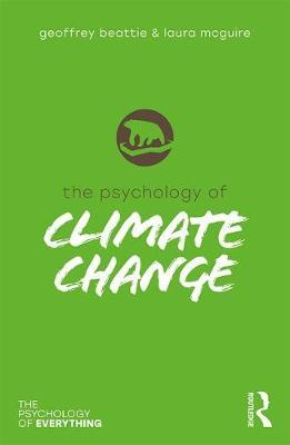 The Psychology of Climate Change by Geoffrey Beattie image