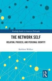 The Network Self by Kathleen Wallace