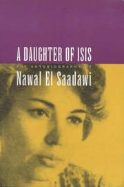 A Daughter of Isis: The Autobiography of Nawal El Saadawi by Nawal El Saadawi image
