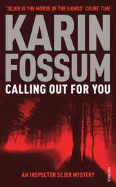 Calling Out for You by Karin Fossum image