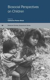 Biosocial Perspectives on Children