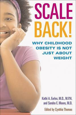 It's Not What You Eat: A Parent's Guide to Childhood Obesity by Kathy Amille Earles image