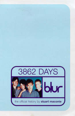Blur-3862-official History by Stuart Maconie