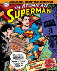 Superman The Atomic Age Sundays Volume 2 (1953-1956) by Alvin Schwartz