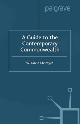 A Guide to the Contemporary Commonwealth by W. McIntyre