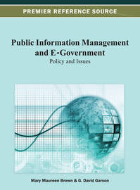 Public Information Management and E-Government by Mary Maureen Brown