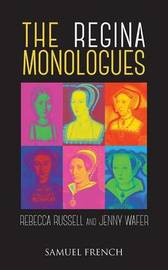 The Regina Monologues by Rebecca Russell