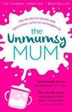 The Unmumsy Mum by The Unmumsy Mum