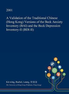 A Validation of the Traditional Chinese (Hong Kong) Versions of the Beck Anxiety Inventory (Bai) and the Beck Depression Inventory-II (Bdi-II) by Kit-Wing Rachel Leung image