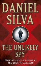 The Unlikely Spy by Daniel Silva image