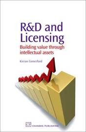 R&D and Licensing by Kieran A. Comerford