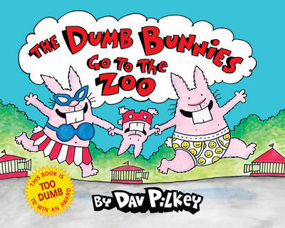 The Dumb Bunnies Go To The Zoo by Dav Pilkey image
