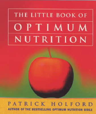 The Little Book of Optimum Nutrition by Patrick Holford image