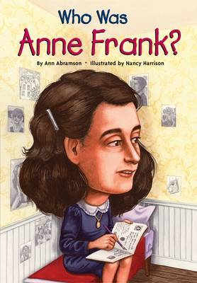 Who Was Anne Frank? by Ann Abramson image