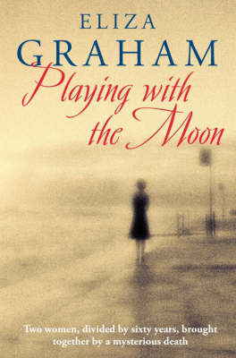 Playing with the Moon by Eliza Graham image