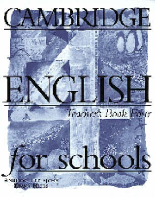 Cambridge English for Schools 4 Teacher's Book: Bk. 4: Teacher's Book by Andrew Littlejohn image
