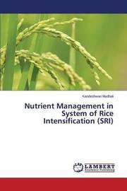 Nutrient Management in System of Rice Intensification (Sri) by Mudhali Kandeshwari