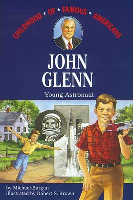 John Glenn by Michael Burgan