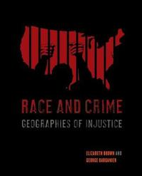 Race and Crime by Elizabeth Brown