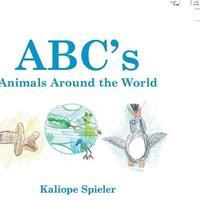 Abc's Animals Around the World by Kaliope Spieler image