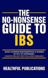 The No-Nonsense Guide To IBS by Healthful Publications image