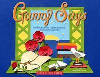 Ganny Says by Chris Helene Bridge