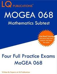 MOGEA 068 Mathematics Subtest by Lq Publications