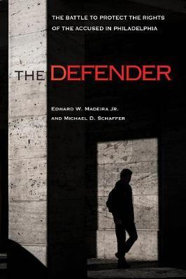 The Defender by Michael D. Schaffer