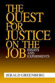 The Quest for Justice on the Job by Jerald Greenberg image