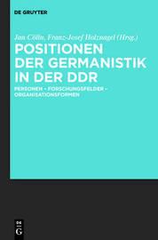 Positionen Der Germanistik in Der Ddr: Personen - Forschungsfelder - Organisationsformen image