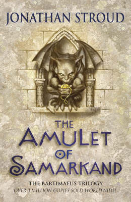 The Amulet of Samarkand (Bartimaeus #1) by Jonathan Stroud