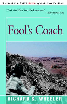 Fool's Coach by Richard S Wheeler