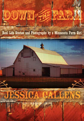 Down on the Farm by Jessica Callens