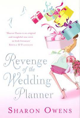 Revenge of the Wedding Planner by Sharon Owens image
