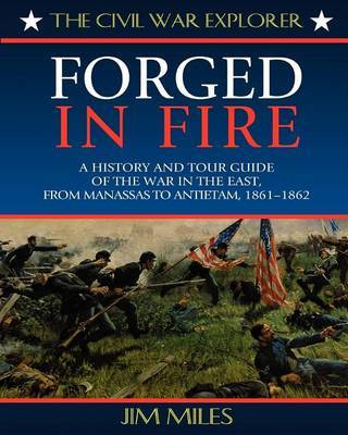 Forged in Fire by Jim Miles