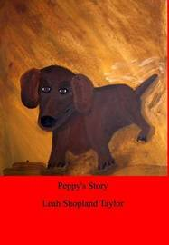 Peppy's Story by Leah Shopland Taylor