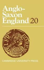 Anglo-Saxon England: Volume 20 image