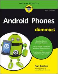 Android Phones For Dummies by Dan Gookin
