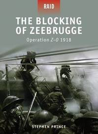 Blocking of Zeebrugge - Operation Z-O 1918 by Stephen Prince image