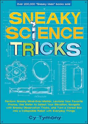 Sneaky Science Tricks by Cy Tymony image