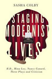 Staging Modernist Lives by Sasha Colby image