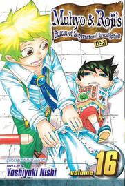 Muhyo & Roji's Bureau of Supernatural Investigation, Volume 16 by Yoshiyuki Nishi image