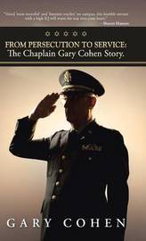 From Persecution to Service by Gary Cohen