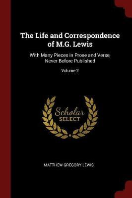The Life and Correspondence of M.G. Lewis by Matthew Gregory Lewis image