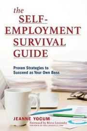 The Self-Employment Survival Guide by Jeanne Yocum