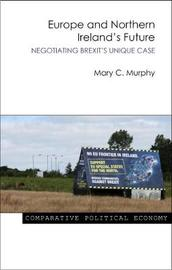 Europe and Northern Ireland's Future by Mary Murphy