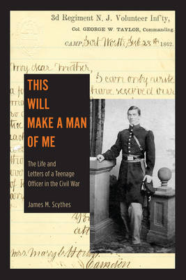 This Will Make a Man of Me by James M. Scythes