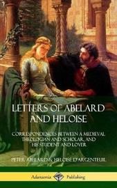 Letters of Abelard and Heloise by Peter Abelard