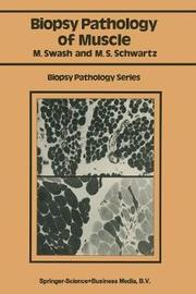 Biopsy pathology of muscle by Michael Swash